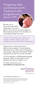 Pregnancy after a premature birth: Treatment with progesterone shots (17P)
