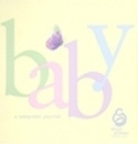 Baby: A Keepsake Journal