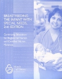 Breastfeeding the Infant with Special Needs, 2nd Edition (2007)