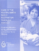 Care of the Multiple-Birth Family: Postpartum Through Infancy (2005)