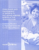 Challenges and Management of Infertility, Including ART (2008)