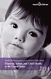 Data Book for Policymakers: Maternal, Infant and Child Health in the United States 2014
