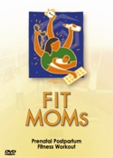 Fit Moms Prenatal Postpartum Workout