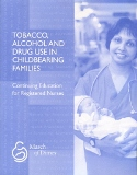 Tobacco, Alcohol and Drug Use in Childbearing Families (2008)