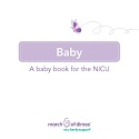 Baby: A Baby Book for the NICU (Single Copy)