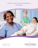 Genetic Issues for Perinatal Nurses, 3rd Edition (2010)